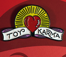 Toy Karma pin Max Toy x Doug Hardy