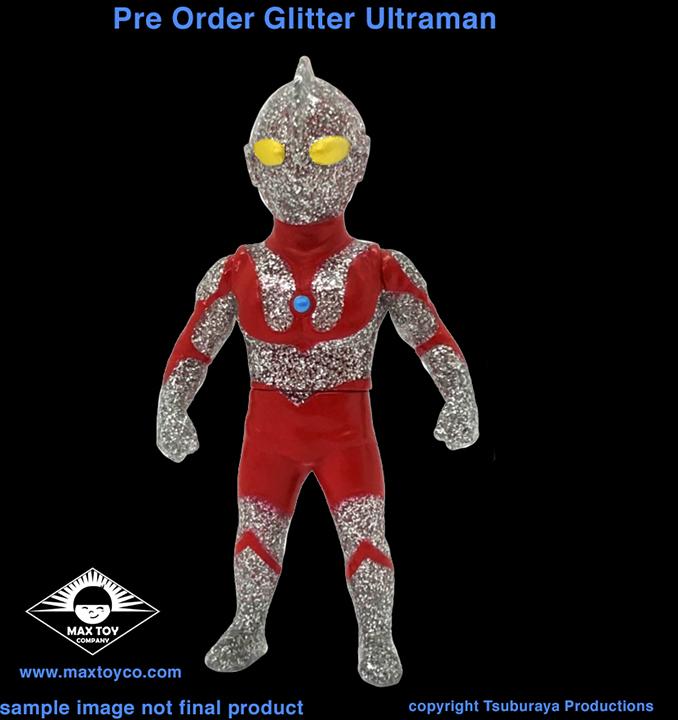 PRE ORDER Glitter Ultraman Tsuburaya Pro x Max Toy kaiju hero